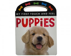 My First Touch and Feel Puppies